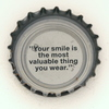 fi-01081 - Your smile is the most valuable thing you wear.